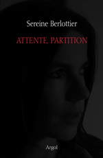 Attente, partition